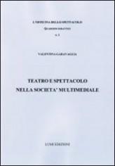 TEATRO E SPETTACOLO NELLA SOCIETA'